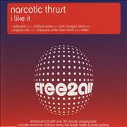 Click here for more info about 'Narcotic Thrust - I Like It'