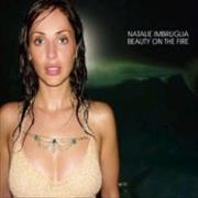 Click here for more info about 'Natalie Imbruglia - Beauty On The Fire'