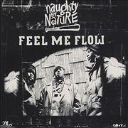 Click here for more info about 'Naughty By Nature - Feel Me Flow'