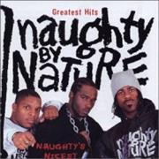 Click here for more info about 'Naughty By Nature - Greatest Hits: Naughty's Nicest'