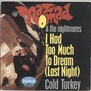 Click here for more info about 'Naz Nomad & The Nightmares - I Had Too Much To Dream'