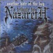 Click here for more info about 'Nazareth - Another Hair of the Dog: A Tribute to Nazareth'