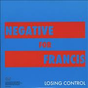 Click here for more info about 'Negative For Francis - Losing Control'