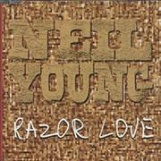 Click here for more info about 'Neil Young - Razor Love'