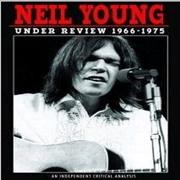 Click here for more info about 'Neil Young - Under Review 1966 - 1975'