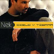 Click here for more info about 'Nek - Cielo Y Tierra'