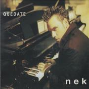 Click here for more info about 'Nek - Quedate'
