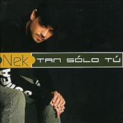 Click here for more info about 'Nek - Tan Solo Tu'