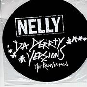 Click here for more info about 'Nelly - Da Derrty Versions - The Reinvention'