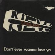 Click here for more info about 'New England - Don't Ever Want To Lose Ya'
