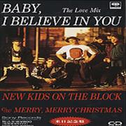 Click here for more info about 'New Kids On The Block - Baby, I Believe In You'