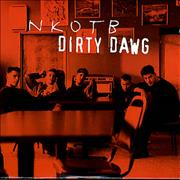 Click here for more info about 'New Kids On The Block - Dirty Dawg'