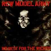 Click here for more info about 'New Model Army - No Rest For The Wicked'