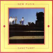 Click here for more info about 'New Musik - Sanctuary'