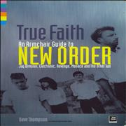 Click here for more info about 'New Order - True Faith: An Armchair Guide to....On Record and In Concert'