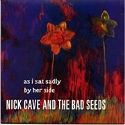 Click here for more info about 'Nick Cave - As I Sat Sadly By Her Side'
