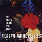Click here for more info about 'Nick Cave - No More Shall We Part - Multimedia and Interview'