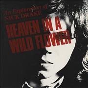 Click here for more info about 'Heaven In A Wild Flower - An Exploration Of Nick Drake'