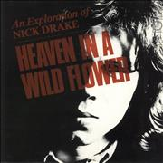 Click here for more info about 'Nick Drake - Heaven In A Wild Flower - An Exploration Of Nick Drake - EX'