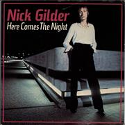 Click here for more info about 'Nick Gilder - Here Comes The Night'