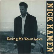 Click here for more info about 'Nick Kamen - Bring Me Your Love'