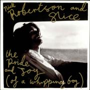 Click here for more info about 'Nick Robertson & Slice - The Pride And Joy (Of A Whipping Boy)'