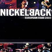 Click here for more info about 'Nickelback - European Tour'