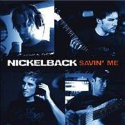 Click here for more info about 'Nickelback - Savin Me'
