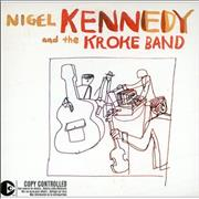Click here for more info about 'Nigel Kennedy - Nigel Kennedy And The Kroke Band'