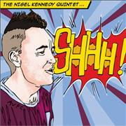 Click here for more info about 'Nigel Kennedy - Shhh!'