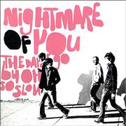 Click here for more info about 'Nightmare Of You - The Days Go By Oh So Slow'