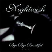 Click here for more info about 'Nightwish - Bye Bye Beautiful'