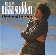 Click here for more info about 'Nikki Sudden - I Belong To You'