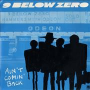 Click here for more info about 'Nine Below Zero - Ain't Comin' Back'