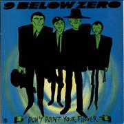 Click here for more info about 'Nine Below Zero - Don't Point Your Finger'