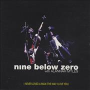 Click here for more info about 'Nine Below Zero - I Never Loved A Man (The Way I Loved You)'