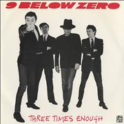 Click here for more info about 'Nine Below Zero - Three Times Enough - Yellow Vinyl'