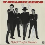 Click here for more info about 'Nine Below Zero - Three Times Enough - Yellow Vinyl + Autographed'