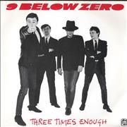 Click here for more info about 'Nine Below Zero - Three Times Enough'