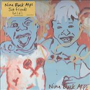 Click here for more info about 'Nine Black Alps - Just Friends'