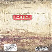 Click here for more info about 'Nine Inch Nails - Closure'