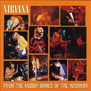 Click here for more info about 'Nirvana (US) - From The Muddy Banks Of The Wishkah'