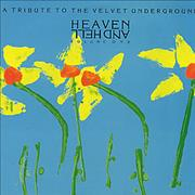 Click here for more info about 'Velvet Underground - A Tribute To The Velvet Underground - Heaven And Hell Volume One'