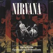 Click here for more info about 'Nirvana (US) - On A Plain: Rare Radio And TV Broadcasts - Sealed'
