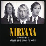 Click here for more info about 'Nirvana (US) - Selections From 'With The Lights Out''