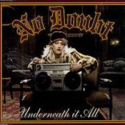 Click here for more info about 'No Doubt - Underneath It All'