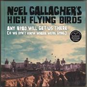 Click here for more info about 'Noel Gallagher - Any Road Will Get Us There (If We Don't Know Where We're Going)'