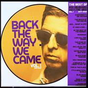 Click here for more info about 'Noel Gallagher - Back The Way We Came Vol. 1 2011-2021'