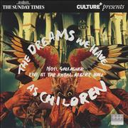 Click here for more info about 'Noel Gallagher - The Dreams We Have As Children'