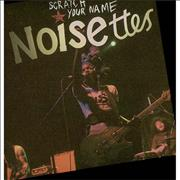 Click here for more info about 'Noisettes - Scratch Your Name'